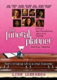 THE FUNERAL PLANNER: she s bringing life to a dead business