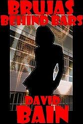 Brujas Behind Bars
