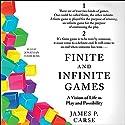 Finite and Infinite Games Hörbuch von James Carse Gesprochen von: Jonathan Todd Ross