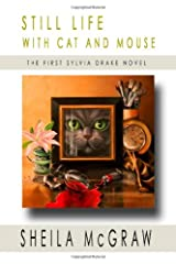 Still Life with Cat and Mouse: The First Sylvia Drake Novel Paperback