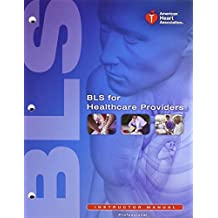 BLS for Healthcare Providers: Instructor Manual by American Heart Association (2011-06-03)