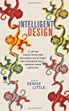 Intelligent Design, Denise Little, 0756405688
