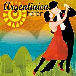 Argentinien hören
