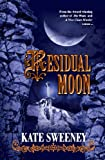 Residual Moon, Kate Sweeney, 1933113944