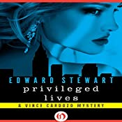Privileged Lives: Vince Cardozo, Book 1 | Edward Stewart