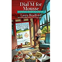 Dial M for Mousse (An Emergency Dessert Squad Mystery)