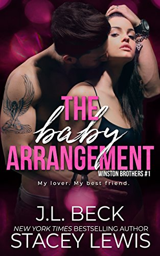 The Baby Arrangement (A Winston Brothers Novel Book 1)