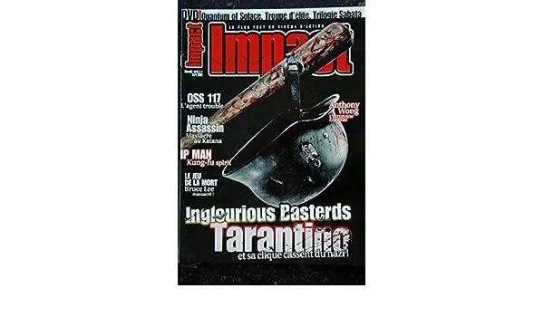 Mad Movies Impact 09 04 Tarantino Inglourious Basterds Oss 117 Ninja Ip Man Bruce Lee Anthony Wong Les Tresors D Emmanuelle 3701315997425 Amazon Com Books