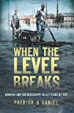 When the Levee Breaks, Patrick O'Daniel, 1609499425