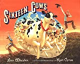 Sixteen Cows, Lisa Wheeler, 0152026762