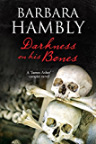Darkness on His Bones: A vampire mystery (A James Asher Vampire Novel)