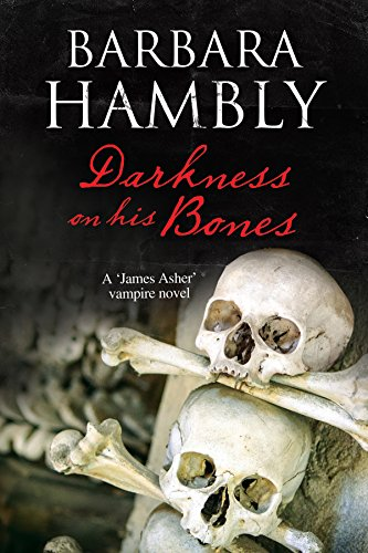 Image of Darkness on His Bones: A vampire mystery (A James Asher Vampire Novel Book 6)