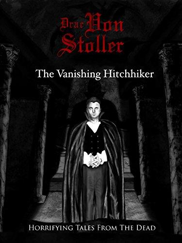 The Vanishing Hitchhiker (Hikers Hatchet)
