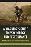Warrior's Guide to Psychology and Performance, George Mastroianni and Barbara Palmer, 1597975451