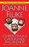 Christmas Caramel Murder (A Hannah Swensen Mystery) by  Joanne Fluke in stock, buy online here