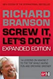 img - for Screw It, Let's Do It: 14 Lessons on Making It to the Top While Having Fun & Staying Green, Expanded Edition book / textbook / text book