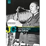 Masters of American Music: The World According to John Coltrane by David Roscoe Mitchell