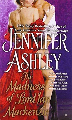 Mackenzies: Madness of Lord Ian Mackenzie 1 by Jennifer Ashley (2011, Paperback)