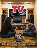 img - for Watching TV: Eight Decades of American Television, Third Edition (Television and Popular Culture) by Harry Castleman (2016-01-04) book / textbook / text book