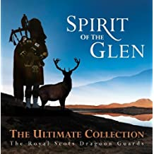 Spirit of the Glen-the Ultimate Collection