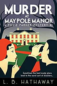 Murder At Maypole Manor by L.B. Hathaway ebook deal