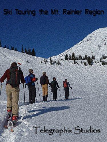 (Ski Touring the Mt. Rainier Region)