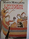 img - for L'invenzione della verita: Romanzo (La Gaja scienza) (Italian Edition) book / textbook / text book