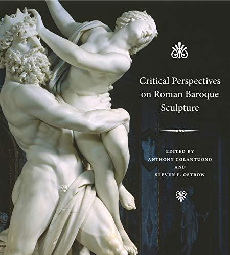 Italian Baroque Sculpture - Critical Perspectives on Roman Baroque Sculpture