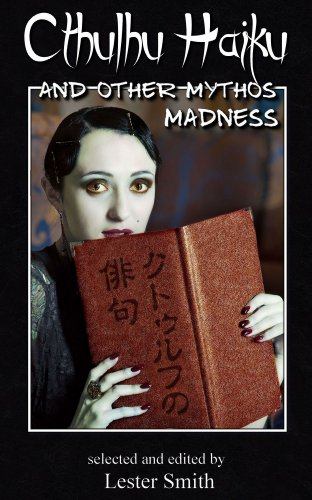 book cover of Cthulhu Haiku and Other Mythos Madness (Popcorn Horror)