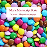 Music Manuscript Book: Large stave manuscript paper, 6 staves per page, great for kids