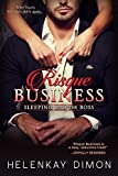 Risque Business (Sleeping with the Boss Book 1)