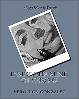Amazon com: Inside the mind of Vero G  (9781979567206): Veronica