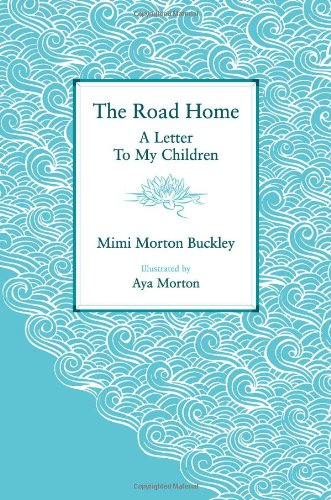 Download The Road Home: A Letter To My Children pdf epub