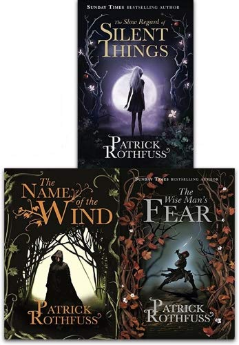 Kingkiller Chronicle Patrick Rothfuss Collection 3 Books Set (The Wise Man's Fear,The Name of the Wind, The Slow Regard of Silent Things, ) (Patrick Rothfuss Name Of The Wind Series)