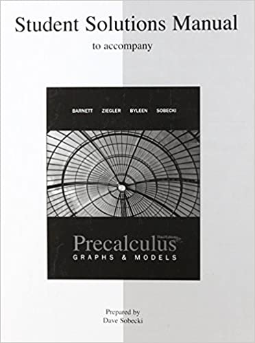 Student solutions manual for use with precalculus graphs and models student solutions manual for use with precalculus graphs and models 3rd edition fandeluxe Images