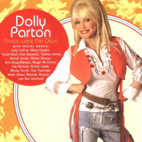 Those Were the Days by Parton, Dolly