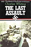 The Last Assault, Charles Whiting, 1885119003