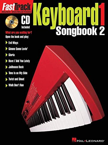 Fast Track: Keyboard 1 - Songbook Two: Songbook Pt. 2 (Fast Track (Hal Leonard))