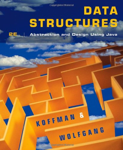 Data Structures: Abstraction and Design Using Java by Wiley