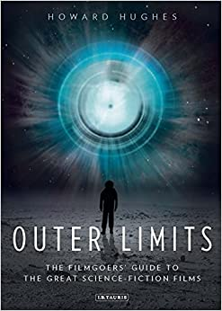 Book Outer Limits: The Filmgoers' Guide to the Great Science-Fiction Films