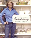 The Art and Craft of Entertaining, Kimberly Kennedy, 0743278356