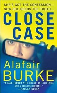 Close case par Alafair Burke