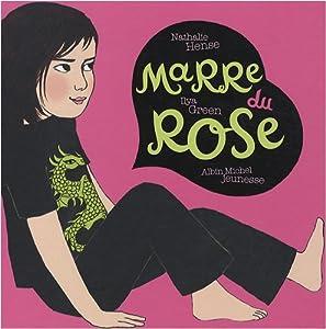 """Afficher """"Marre du rose"""""""