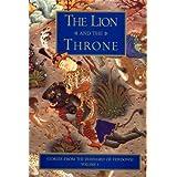 Lion and the Throne: Stories from the Shahnameh of Ferdowsi v. 1 by Abolqasem Ferdowsi (1998-01-01)