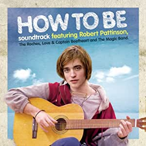 How to Be (Original Soundtrack)