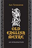 img - for Old English Metre: An Introduction (Toronto Anglo-Saxon) book / textbook / text book