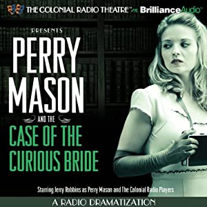 Perry Mason and the Case of the Curious Bride Radio/TV Program