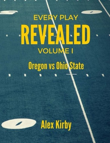 oregon-vs-ohio-state-every-play-revealed-volume-1