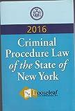 Criminal Procedure Law, N. Y. S. 9780930137045