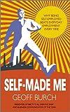 Self-Made Me, Geoff Burch, 0857082655